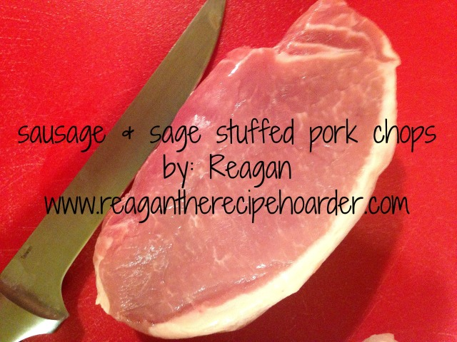 sage & sausage stuffed pork chops | reagantherecipehoarder.com